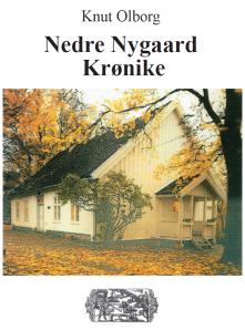 Knut Olborg_ Nedre Nygaard Krønike